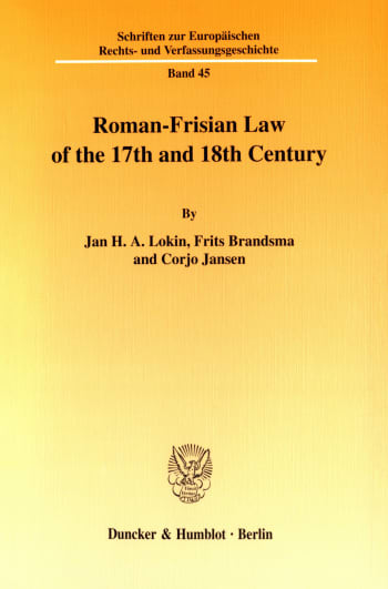 Cover: Roman-Frisian Law of the 17th and 18th Century
