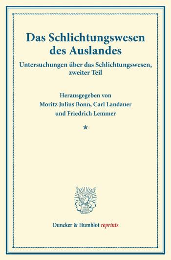Cover: Das Schlichtungswesen des Auslandes