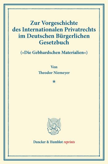 Cover: Zur Vorgeschichte des Internationalen Privatrechts im Deutschen Bürgerlichen Gesetzbuch