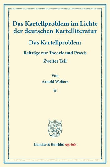Cover: Das Kartellproblem im Lichte der deutschen Kartelliteratur
