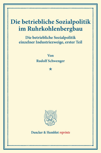 Cover: Die betriebliche Sozialpolitik im Ruhrkohlenbergbau