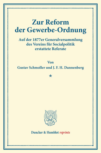 Cover: Zur Reform der Gewerbe-Ordnung