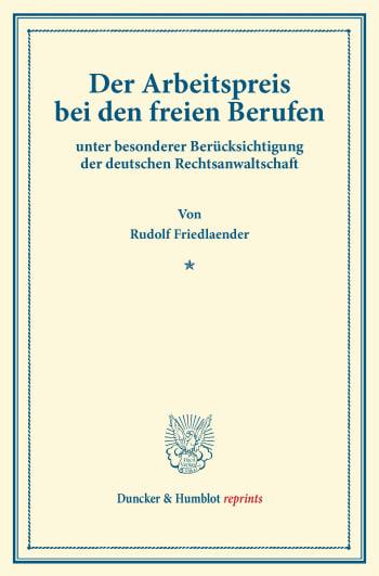 Cover: Der Arbeitspreis bei den freien Berufen