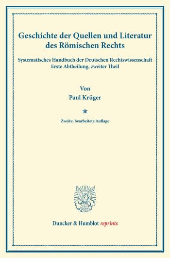Cover: Geschichte der Quellen und Literatur des Römischen Rechts