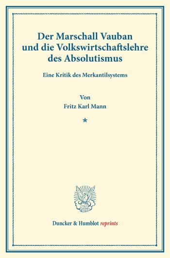 Cover: Der Marschall Vauban und die Volkswirtschaftslehre des Absolutismus