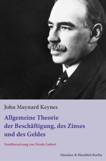 Cover: Allgemeine Theorie der Beschäftigung, des Zinses und des Geldes