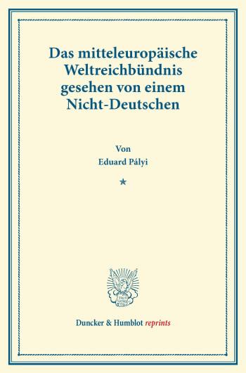 Cover: Das mitteleuropäische Weltreichbündnis