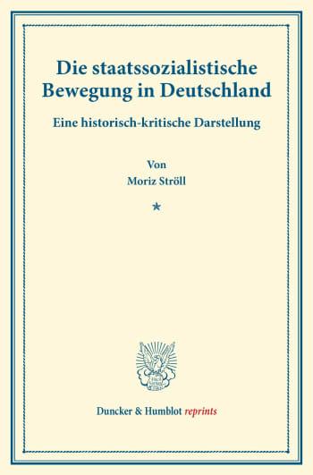 Cover: Die staatssozialistische Bewegung in Deutschland