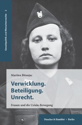 Cover: Verwicklung. Beteiligung. Unrecht