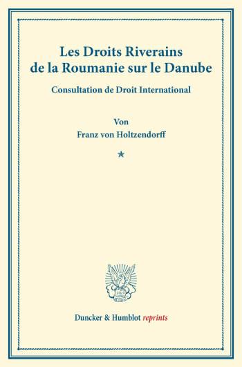 Cover: Les Droits Riverains de la Roumanie sur le Danube