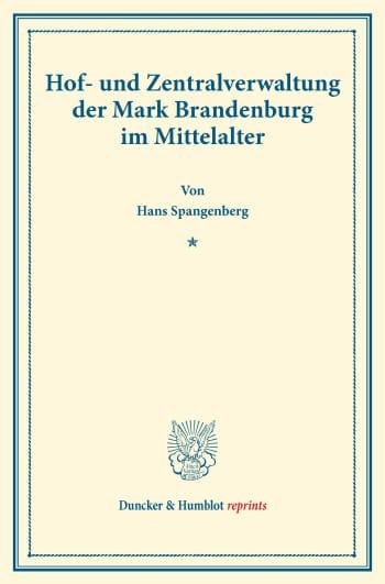 Cover: Hof- und Zentralverwaltung der Mark Brandenburg im Mittelalter