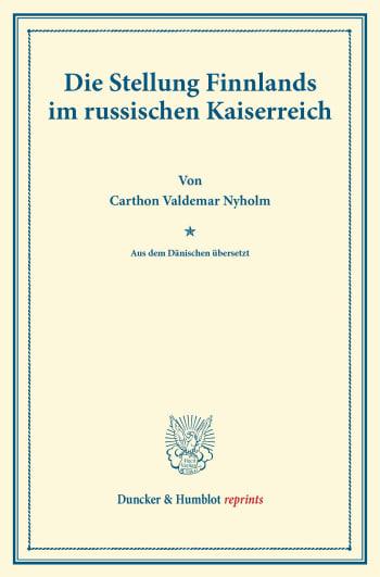 Cover: Die Stellung Finnlands im russischen Kaiserreich