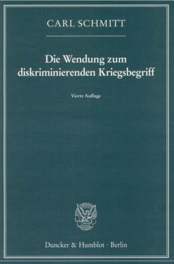 Cover: Die Wendung zum diskriminierenden Kriegsbegriff