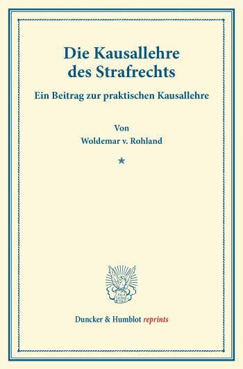 Cover: Die Kausallehre des Strafrechts