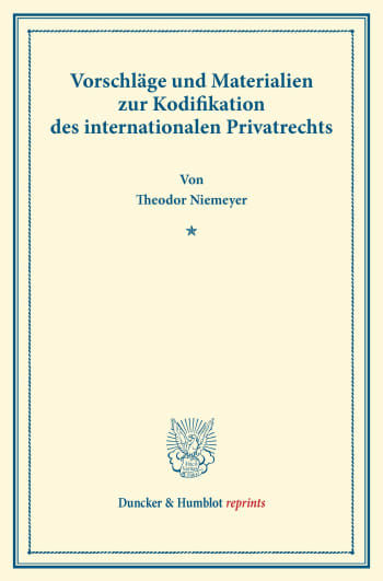 Cover: Vorschläge und Materialien zur Kodifikation des internationalen Privatrechts