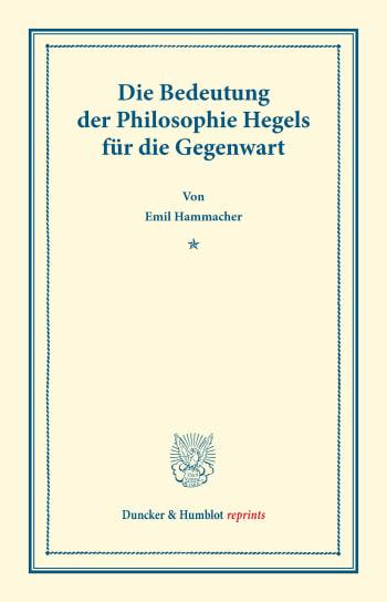 Cover: Die Bedeutung der Philosophie Hegels