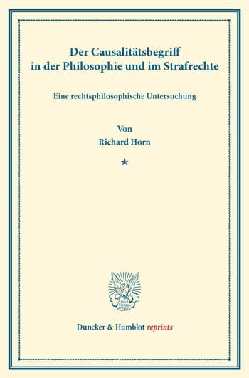 Cover: Der Causalitätsbegriff in der Philosophie und im Strafrechte