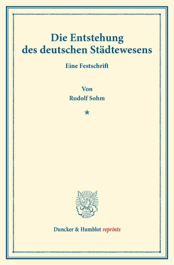 Cover: Die Entstehung des deutschen Städtewesens