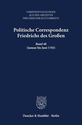 Cover: Politische Correspondenz Friedrichs des Großen