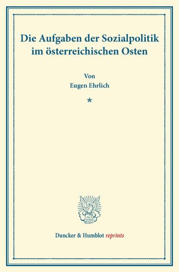 Cover: Die Aufgaben der Sozialpolitik im österreichischen Osten