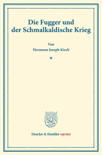 Cover: Die Fugger und der Schmalkaldische Krieg