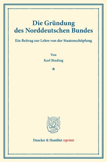 Cover: Die Gründung des Norddeutschen Bundes
