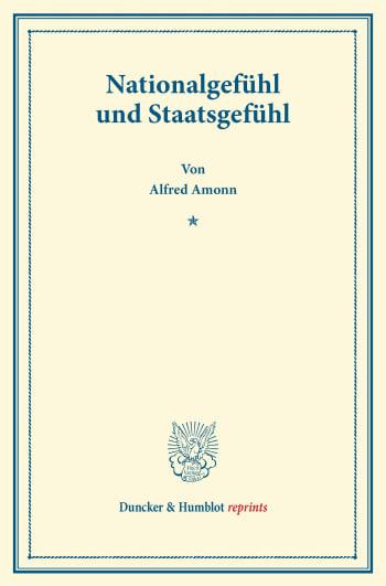 Cover: Nationalgefühl und Staatsgefühl