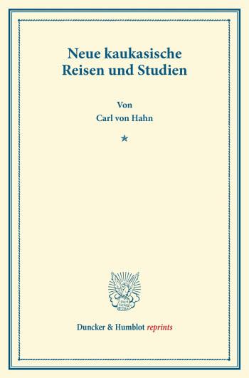 Cover: Neue kaukasische Reisen und Studien