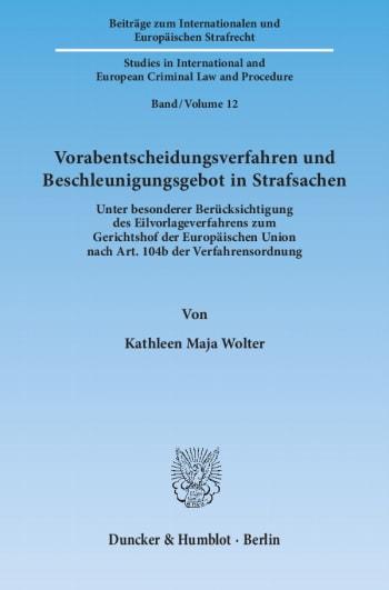 Cover: Vorabentscheidungsverfahren und Beschleunigungsgebot in Strafsachen