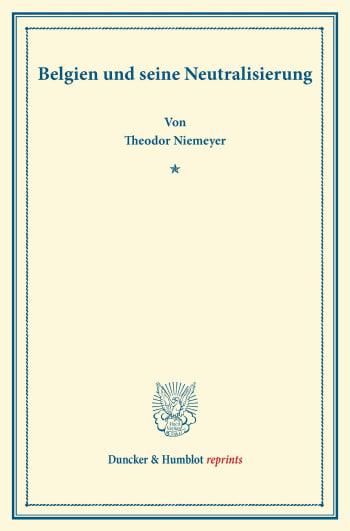 Cover: Belgien und seine Neutralisierung