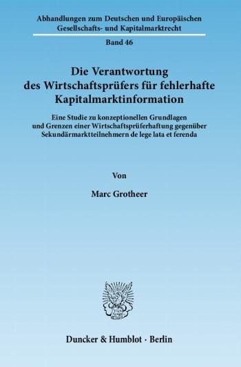 Cover: Die Verantwortung des Wirtschaftsprüfers für fehlerhafte Kapitalmarktinformation