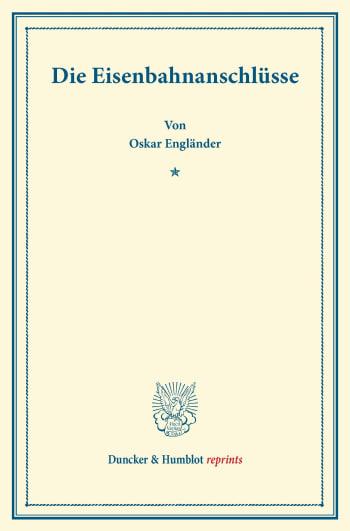 Cover: Die Eisenbahnanschlüsse