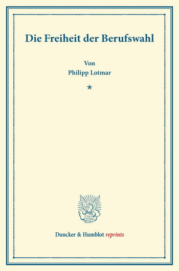 Cover: Die Freiheit der Berufswahl