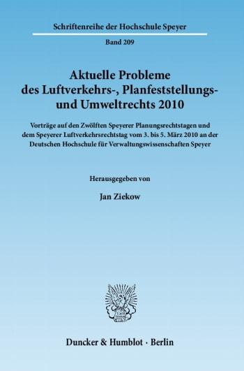 Cover: Aktuelle Probleme des Luftverkehrs-, Planfeststellungs- und Umweltrechts 2010