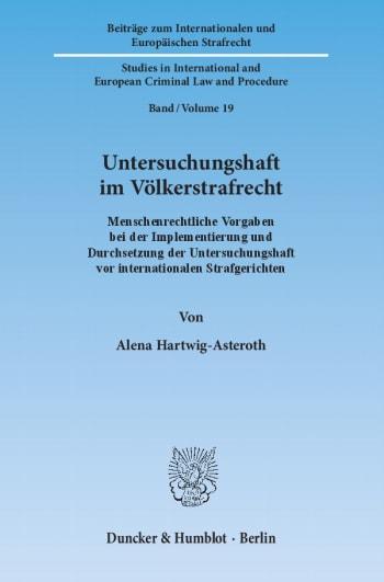 Cover: Untersuchungshaft im Völkerstrafrecht