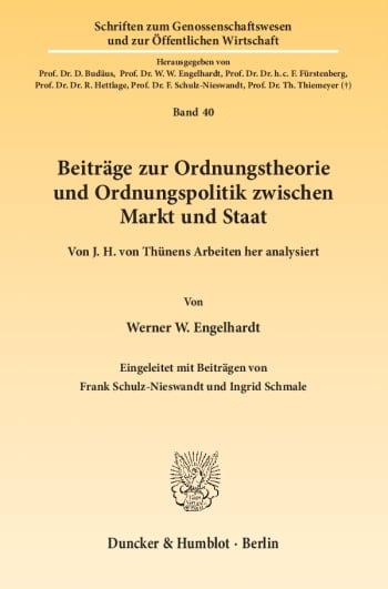 Cover: Beiträge zur Ordnungstheorie und Ordnungspolitik zwischen Markt und Staat