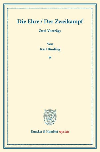 Cover: Die Ehre / Der Zweikampf