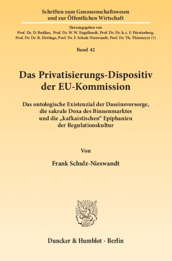 Cover: Das Privatisierungs-Dispositiv der EU-Kommission