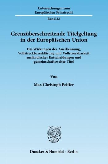 Cover: Grenzüberschreitende Titelgeltung in der Europäischen Union