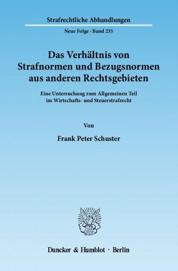 Cover: Das Verhältnis von Strafnormen und Bezugsnormen aus anderen Rechtsgebieten