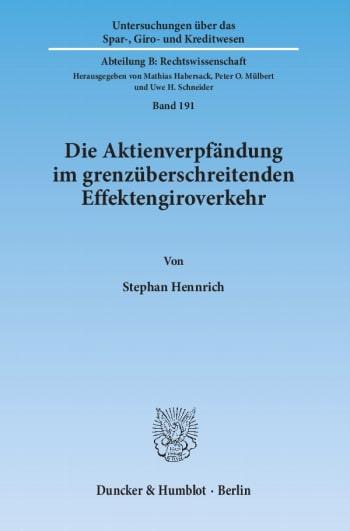 Cover: Die Aktienverpfändung im grenzüberschreitenden Effektengiroverkehr