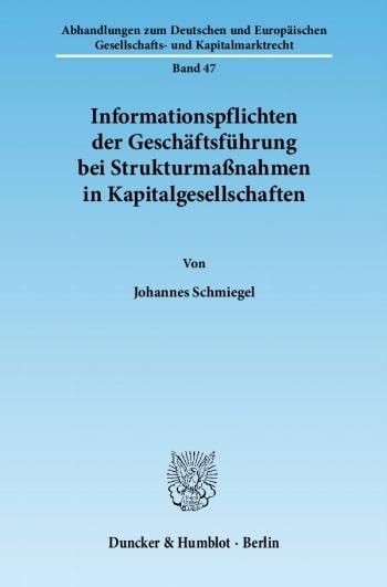 Cover: Informationspflichten der Geschäftsführung bei Strukturmaßnahmen in Kapitalgesellschaften