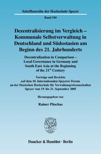 Cover: Dezentralisierung im Vergleich - Kommunale Selbstverwaltung in Deutschland und Südostasien am Beginn des 21. Jahrhunderts / Decentralization in Comparison - Local Governance in Germany and South East Asia in the Beginning of the 21st Century