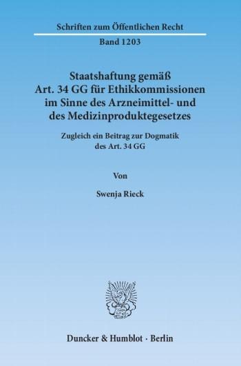 Cover: Staatshaftung gemäß Art. 34 GG für Ethikkommissionen im Sinne des Arzneimittel- und des Medizinproduktegesetzes
