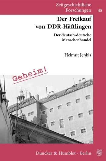 Cover: Der Freikauf von DDR-Häftlingen