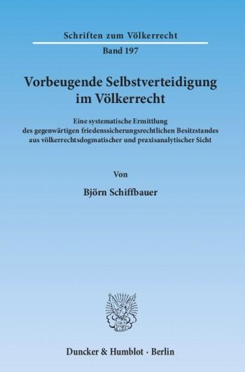 Cover: Vorbeugende Selbstverteidigung im Völkerrecht