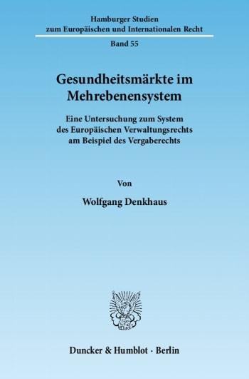 Cover: Gesundheitsmärkte im Mehrebenensystem