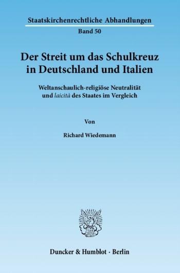 Cover: Der Streit um das Schulkreuz in Deutschland und Italien