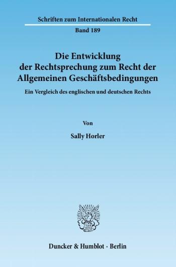 Cover: Die Entwicklung der Rechtsprechung zum Recht der Allgemeinen Geschäftsbedingungen