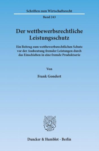 Cover: Der wettbewerbsrechtliche Leistungsschutz